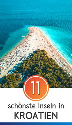 Croatian islands: these are the 11 most beautiful holiday islands Travel Vacation List Travel Travel Travel Trip Vacation ideas Europe Destinations, Croatia Travel Guide, Croatian Islands, Travel Itinerary Template, Last Minute Travel, Travel Route, Camping Photography, Voyage Europe, Holiday Places