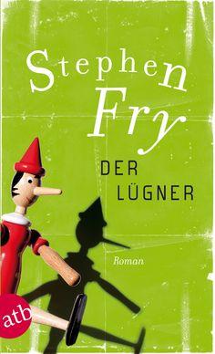 Stephen Fry: Der Lügner