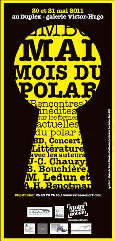 2ème édition Festival Mai Mois du polar, à Niort (79022) : 20-21/05/2011