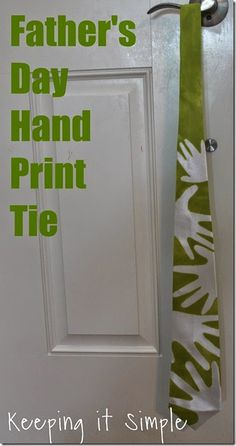 SUPER EASY Fathers Day Gift Idea: Hand Print Painted Tie -- Cute idea.  Dan doesn't wear ties.  Oh well.  Sharing this anyway.  I'm sure we could have fun w/a tshirt or something else.