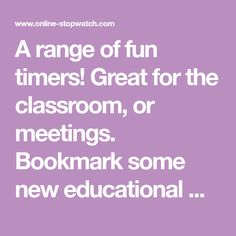 A range of fun timers! Great for the classroom, or meetings. Bookmark some new educational materials today! All Free, all for download. Fun Timers, Classroom Timer, Classroom Ideas, Teaching, Education, School, Kids, Range, Free