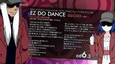 Pretty Rhythm: Rainbow Live S3 挿入歌6C EZ DO DANCE -DJ.COO-