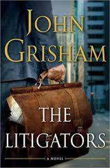 'The Litigators' by John Grisham - Book Review: The Litigators by John Grisham