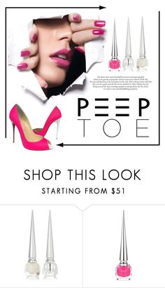 """""""Peep Toe Shoes"""" by conch-lady ❤ liked on Polyvore featuring beauty and Christian Louboutin"""