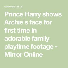 Prince Harry shows Archie's face for first time in adorable family playtime footage - Mirror Online Airbrush Foundation, Old Images, Cute Toddlers, Prince Harry And Meghan, Oprah Winfrey, New Shows, Archie, Princess Diana, Boys Who