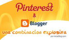 Pinterest y Blogger una combinación explosiva #Blogging http://blgs.co/OrP2d1