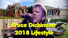 ★Bruce Dickinson★2018 Lifestyle★Net Worth★Car Collection★Family★Childhood★