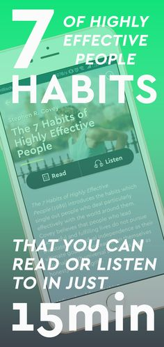 "Read or listen to the key insights of ""7 Habits of Highly Effective People"" by Stephen R. Covey in just 15 minutes with the Blinkist app"