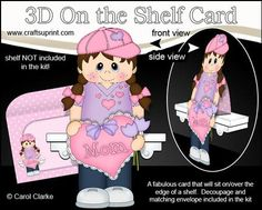 3D On the Shelf Card Kit Little Girl Lili s Heart for Mom on Craftsuprint - View Now!