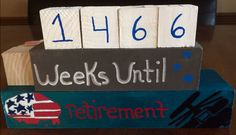 Weeks until retirement! Retirement, Cake, Desserts, Projects, Food, Home Decor, Tailgate Desserts, Log Projects, Deserts
