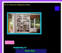 Do It Yourself Bookcase Plans 101713 The Best Image Search