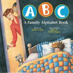 LGBT CHILDREN'S BOOK: ABC A Family Alphabet Book: Have fun with the kids, moms, dads and pets in this delightful book that celebrates LGBTQ families as it teaches young children the alphabet.