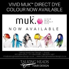 Vivid Muk Direct Dye Color now available at Talking Heads Hair Design - Strand. Intense – Luminous – Expressive Superior colour, for extraordinary colourists Vegan, Peta Approved, Free From Ammonia, Paraben & Zero Ppd Peta, Hair Designs, Cruelty Free, Hair Color, Love You, Colour, Haircolor, Te Amo, Hair Models