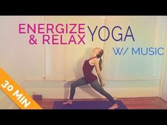 30-min Yoga for Before Bed: Energize then Relax w/ Music.  Not loving the music choices but this is a good yoga session for ANYTIME, not just bedtime.