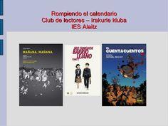 Club-de-cmics-en-la-escuela-rompiendo-calendarios by Ikaskidetza Sarea via Slideshare.