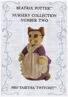 The World of Beatrix Potter – Nursery Collection Number Two – Mrs Tabitha Twitch…, Knitted Dolls, Crochet Dolls, Beatrix Potter Nursery, Crochet Numbers, Knitted Animals, How To Start Knitting, Number Two, Child Love, Knitting Stitches