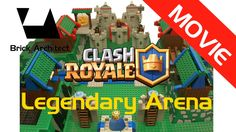 Lego Clash Royale Legendary Arena - Lego Clash of Clans - Stop Motion Vi...