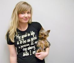 """""""My Goal in Life is to be as Good a person as my Dog already thinks I am. Womens tshirt Dog Lover tee by rctees on Etsy"""