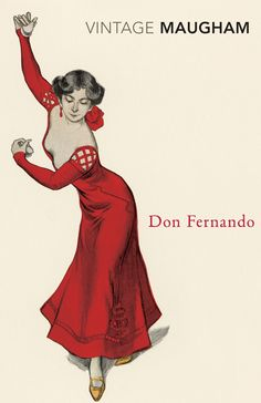 Don Fernando by W Somerset Maugham