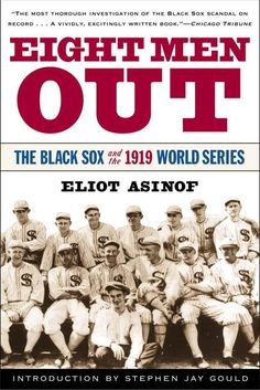 Eight Men Out: The Sox and the 1919 World Series