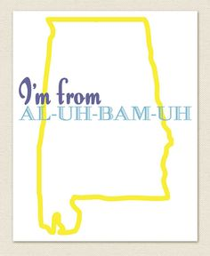 I'm From Alabama Art Print by tinyowlstudios on Etsy, $10.00