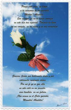 Para las Mamitas y Abuelitas que están en el cielo