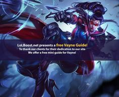 Free Challenger Vayne Guide for Season 6 | LoLBoost
