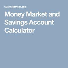 Money Market And Savings Account Calculator