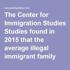 The Center for Immigration Studies found in 2015 that the average illegal immigrant family receives $6,234 in different benefits, 41% more than native households.  While illegal immigration is based upon violations of the 1996 Immigration Law, there has been a complete lack of obedience to the Constitution in other ways. With regard to financial support the main way the Constitution is violated is through misappropriation of funds, a U.S. Code Title 18 felony.  The money spent on illegal…