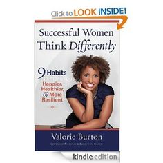 Valorie is dedicated to help women create new thought processes that empower them to succeed in their relationships, finances, work, health, and spiritual life. #Kindle #WomensIssues