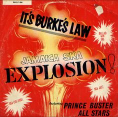Prince Buster All Stars – It's Burke's Law Jamaica Ska Explosion 1965