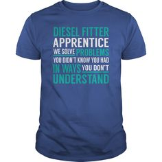 Diesel Fitter Apprentice We Solve Problem Job Title TShirt