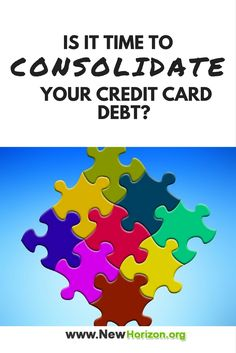 Is It Time to Consolidate Your Credit Card Debt?