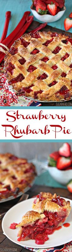 Strawberry Rhubarb Pie - the best pie you'll ever taste! Juicy sweet-tart strawberry and rhubarb filling, and a buttery, flaky crust. | From http://SugarHero.com