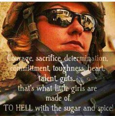 I know a lot of great soldiers, and many of them are female!