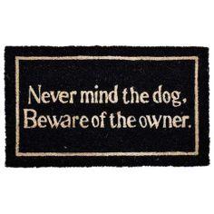 Doormat Never Mind The Dog