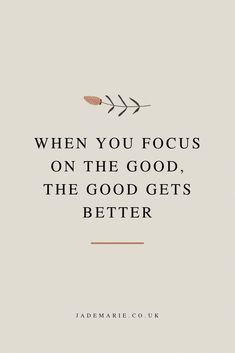 When You Focus On The Good The Good Gets Better Inspirational Quote Motivational Quote Quotes For Business Women Quotes For When Youre Anxious Growth Quotes Personal Gro. Motivacional Quotes, Words Quotes, Best Quotes, Funny Quotes, Happy Motivational Quotes, Good Qoutes, Quotes Women, Inspirational Women Quotes, Inspirational Instagram Quotes