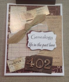 """""""Genealogy, Life in the past lane"""" part of my  family history collection."""