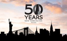 Hilton Hotel anniversary | New York Hilton Midtown is what Conrad N. Hilton believed a hotel ...