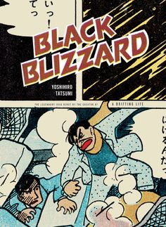 Created in the late 1950s, BLACK BLIZZARD is Yoshihiro Tatsumi�s first full-length graphic novel and one of the first published examples of gekiga, Tatsumi documented this landmark genre of manga, and the creation of this graphic novel in his epic critically acclaimed 2009 autobiography A DRIFTING LIFE. With BLACK BLIZZARD, Yoshihiro Tatsumi returns to the dark underbelly of his working class heroes that made me him one of the most well known Japanese cartoonists in North America.