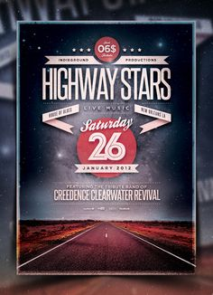 "Buy On The Road Flyer/Poster Vol. On The Road Flyer/Poster Template Vol. 2 ""Highway Stars"" – This flyer was designed to promote a Rock / Folk / Blues /. Web Design, Layout Design, Print Design, Retro Design, Graphic Design Posters, Graphic Design Typography, Poster Designs, Creative Typography, New Flyer"