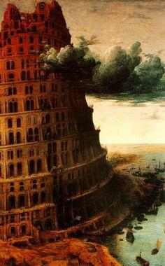 abystle:    Tower of Babel by Pieter Bruegel the Elder