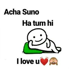 I love u❤🙈 mere Jan m bahut pyar krti hu tumse Sarcastic Quotes Witty, Stupid Quotes, Funny Girl Quotes, Crazy Quotes, Girly Quotes, Romantic Quotes, Cute Quotes, Love Quotes Poetry, Book Quotes
