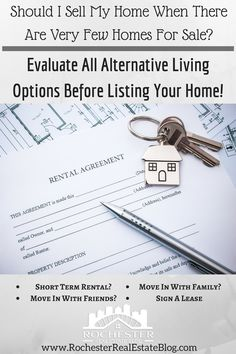Should I Sell My Home When There Are Very Few Homes For Sale? Evaluate All Alternative Living Options Before Listing! http://www.rochesterrealestateblog.com/sell-my-home-arent-many-homes-for-sale/ via @KyleHiscockRE