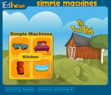 Simple Machines Activity from Edheads.org and a free scoring sheet to go with it in Laura Candler's Science Filecabinet