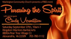 Cindy Vermillion is coming to share a word for the women of Alexandria! Join us SAT, Sept 27th at 10am! call 703-780-1112 for more info.
