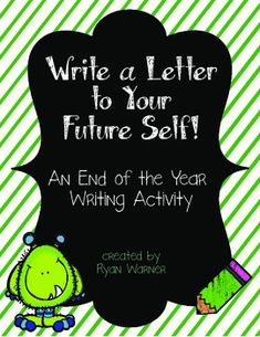 Writing a Letter To Your Future Self