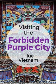 Visiting the Forbidden Purple City in Hue, Vietnam A Full Sightseeing Guide : Hear the words 'Forbidden City' and you might think of Beijing. But did you know there's a Forbidden Purple City in Hue, Vietnam just waiting to be discovered? The Forbidden P Vietnam Travel Guide, Asia Travel, Travel Tips, Travel 2017, Budget Travel, Travel Destinations, Hue Vietnam, South Vietnam, Hanoi Vietnam