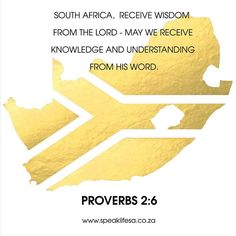 SOUTH AFRICA  RECEIVE WISDOM  FROM THE LORD - MAY WE RECEIVE KNOWLEDGE AND UNDERSTANDING FROM HIS WORD.  PROVERBS 2:6 For the Lord gives wisdom; from his mouth come knowledge and understanding.  http://ift.tt/1NrVDJQ   APP DOWNLOAD: ANDROID:http://bit.ly/22nrtuw IOS:http://apple.co/1sNSMCd  #speaklifesa #news_sa #southafrica2016