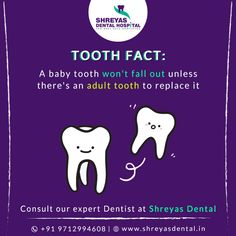 It's Fun Fact Friday! Did you know that a baby tooth won't fall out unless there's an adult tooth to replace it.  Book your Appointment: 📞 +91-9712994608 | 🌐 www.shreyasdental.in  #fridayfacts #DentalImplant #ToothReplacement